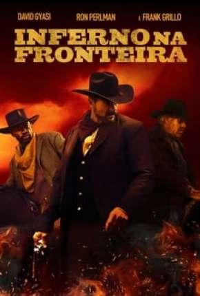 Filme Inferno na Fronteira