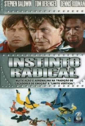 Filme Instinto Radical
