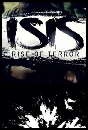 Filme ISIS - Terrorismo Extremo