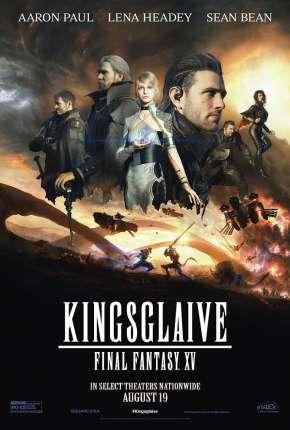 Filme Kingsglaive - Final Fantasy XV