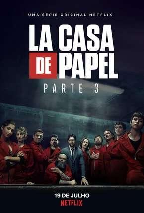 Série La Casa de Papel - 3ª Temporada