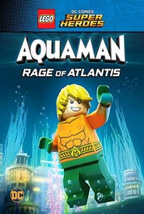 Filme LEGO DC Comics Super Heróis - Aquaman - A Fúria de Atlântida