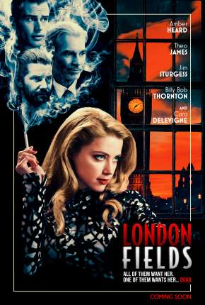 Filme London Fields - Romance Fatal