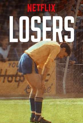 Série Losers - 1ª Temporada Completa Legendada