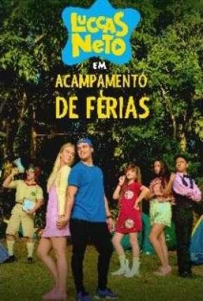 Filme Luccas Neto em - Acampamento de Férias
