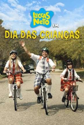 Filme Luccas Neto em - Dia das Crianças