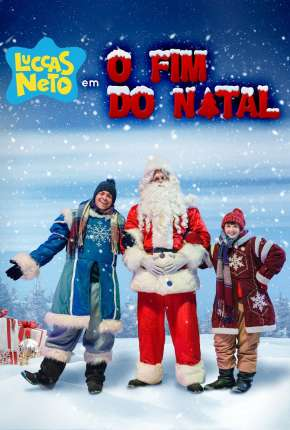Filme Luccas Neto em - O Fim do Natal