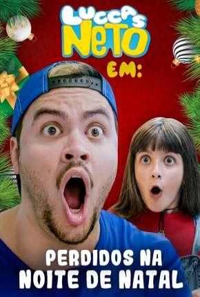 Filme Luccas Neto em - Perdidos na noite de Natal