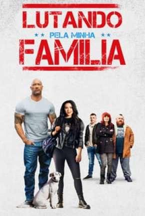 Filme Lutando Pela Família