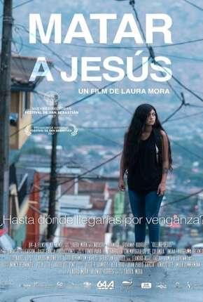 Filme Matar a Jesús