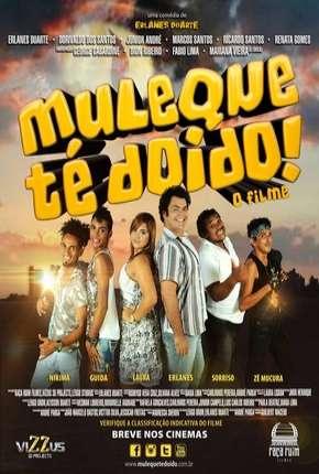 Filme Muleque Té Doido - O Filme