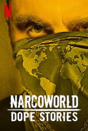 Série NarcoWorld - Histórias do Tráfico