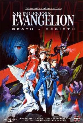 Filme Neon Genesis Evangelion - Morte e Renascimento