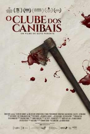 Filme O Clube dos Canibais Nacional