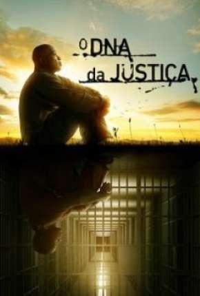 Série O DNA da Justiça - 1ª Temporada Completa