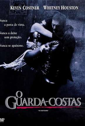 Filme O Guarda-Costas - The Bodyguard