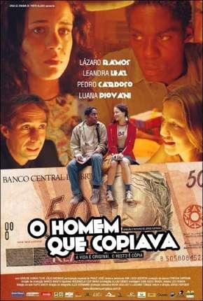 Filme O Homem Que Copiava - Nacional