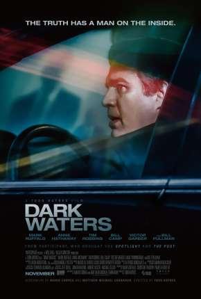 Filme O Preço da Verdade - Dark Waters - Legendado