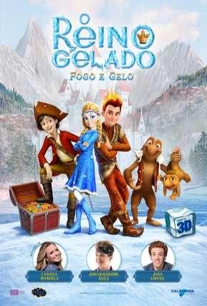 Filme O Reino Gelado - Fogo e Gelo