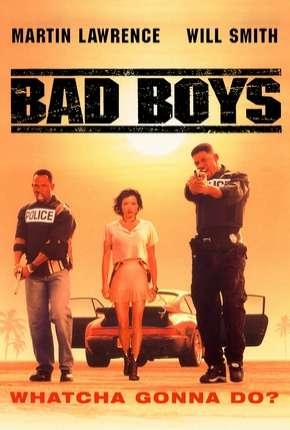 Filme Os Bad Boys - Bad Boys