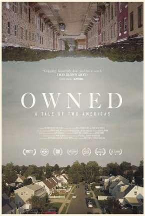 Filme Owned, A Tale of Two Americas - Legendado