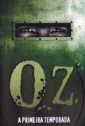 Série Oz - 1ª Temporada Completa