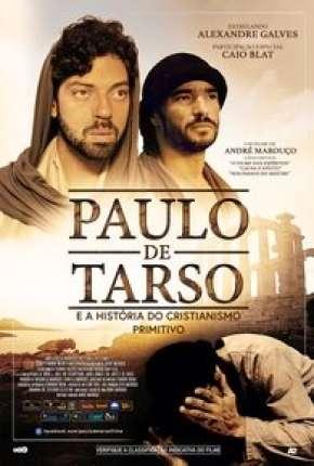 Filme Paulo de Tarso e a História do Cristianismo Primitivo