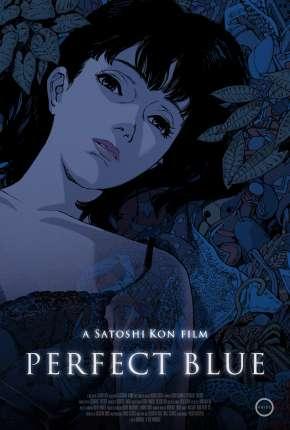 Filme Perfect Blue - Legendado