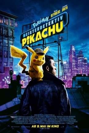 Filme Pokémon - Detetive Pikachu Legendado