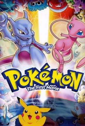 Filme Pokémon - O Filme - Mewtwo Contra-Ataca