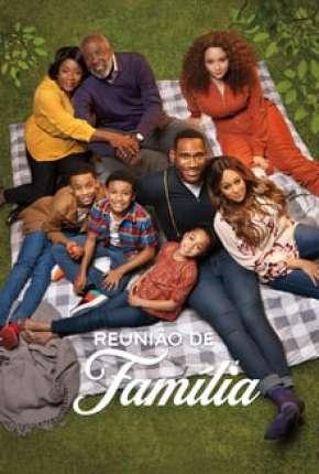 Série Reunião de Família - 1ª Temporada Completa
