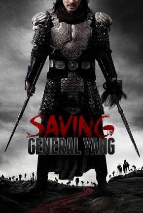 Filme Salvando o General Yang (Os 7 Guerreiros)