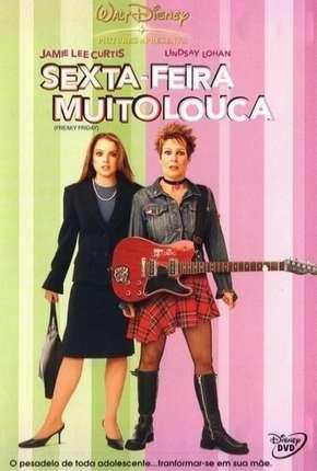 Filme Sexta-Feira Muito Louca - Freaky Friday