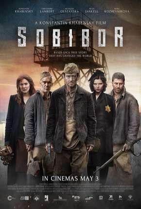 Filme Sobibor - A Revolta que Mudou os Rumos da Humanidade