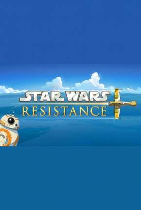 Desenho Star Wars - Resistência - 2ª Temporada - Legendada