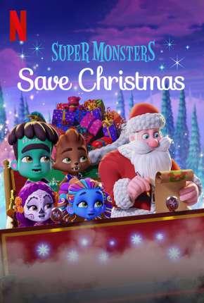 Filme Super Monstros Salvam o Natal