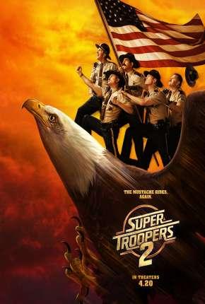 Super Tiras 2 - Super Troopers 2