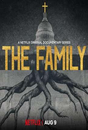 Série The Family - Democracia Ameaçada
