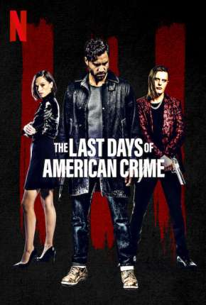 Filme The Last Days of American Crime