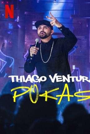 Série Thiago Ventura - POKAS