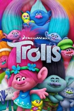 Filme Trolls - BluRay Remux