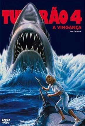 Filme Tubarão 4 - A Vingança