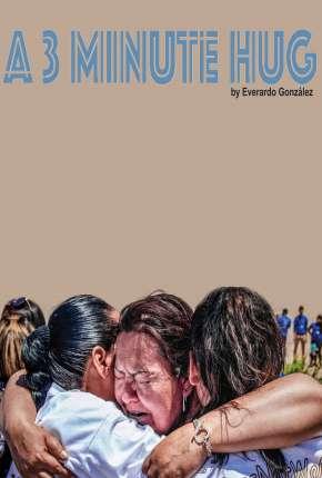 Filme Um Abraço de Três Minutos