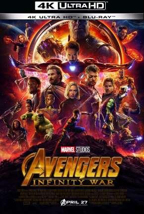 Filme Vingadores - Guerra Infinita - 4K