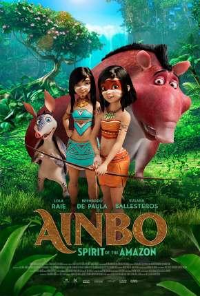 Filme Ainbo - Espírito da Amazônia - Legendado