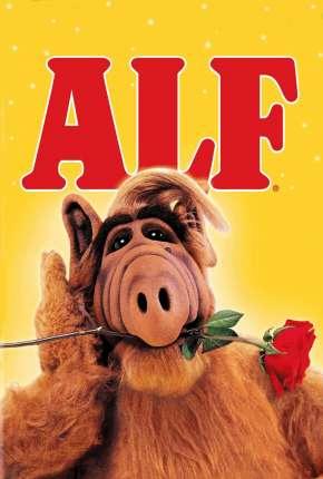 Série ALF, o ETeimoso 1ª até 4ª Temporada Completa