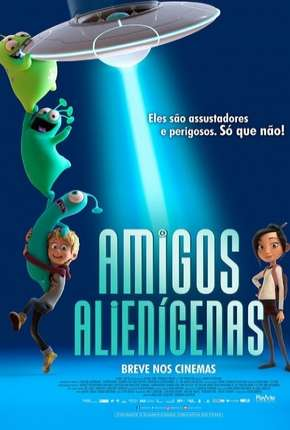Filme Amigos Alienígenas - Luis e the Aliens