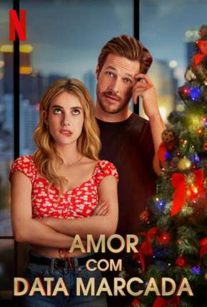 Filme Amor com Data Marcada