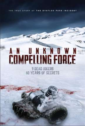 Filme An Unknown Compelling Force - Legendado