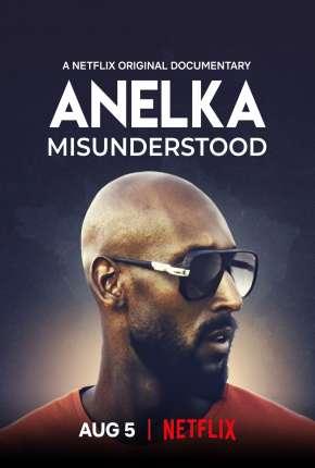 Filme Anelka - O Incompreendido